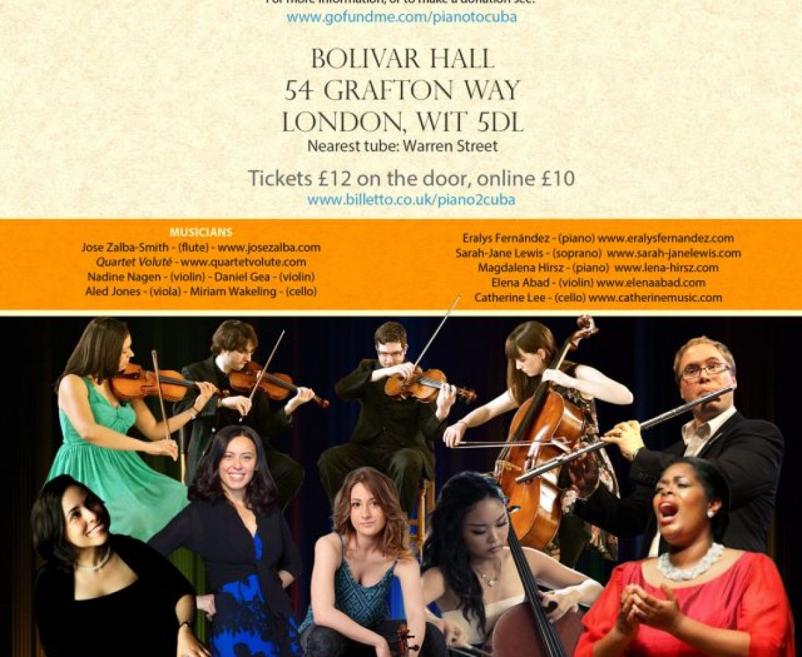 Gala Concert – Send money for piano to Cuba – Bolivar Hall 2nd July
